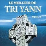 Le Meilleur de Tri Yann Vol.2