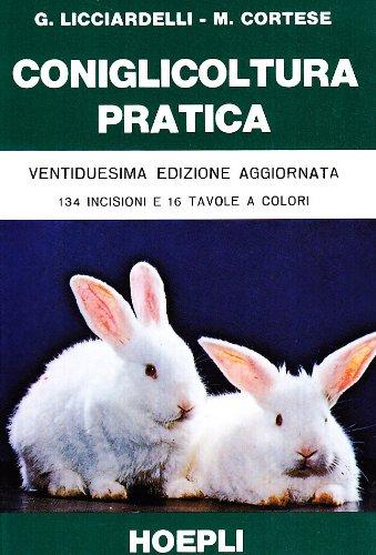 Coniglicoltura pratica
