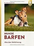 Hunde barfen: Alles über Rohfütterung