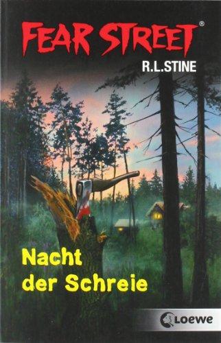 Loewe Verlag Fear Street. Nacht der Schreie