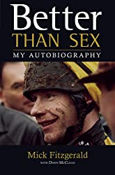 Better Than Sex: My Autobiography