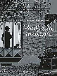 Paul à la maison par Michel Rabagliati