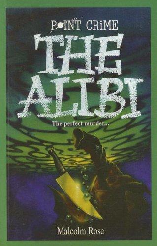 The alibi.