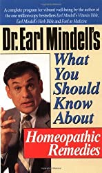 Dr. Earl Mindell's What You Should Know About Homeopathic Remedies by Earl Mindell (1995-01-11)