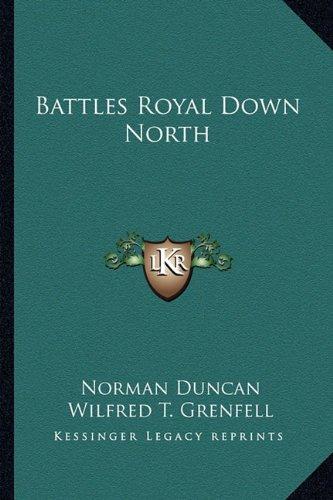 Battles Royal Down North