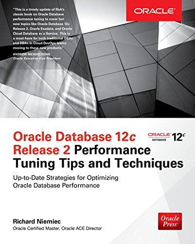 oracle-database-12c-release-2-performance-tuning-tips-techniques-oracle-press