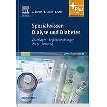 Spezialwissen Dialyse und Diabetes: Grundlagen, Begleiterkrankungen, Pflege, Beratung - mit pflegeheute.de-Zugang