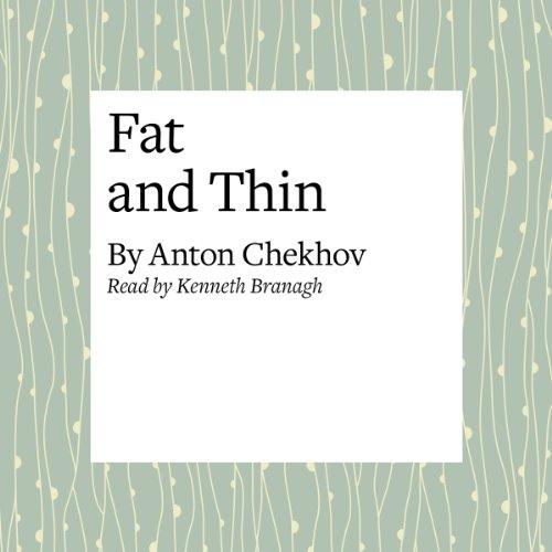 Fat and Thin  Audiolibri