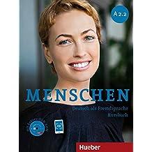 Menschen. A2.2. Kursbuch. Per le Scuole superiori. Con DVD-ROM. Con espansione online: MENSCHEN A2.2 Kb+DVD-ROM (alum.): 4