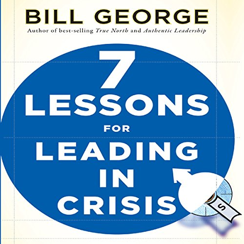 Seven Lessons for Leading in Crisis  Audiolibri