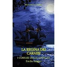 La regina dei Caraibi (I corsari delle Antille #2)(Prometheus Classics)(Indice attivo)