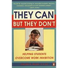 They Can but They Don't: Helping Students Overcome Work Inhibitions