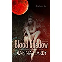 Blood Shadow: an Eye of the Storm Companion Novel (Blood Never Lies Book 1)