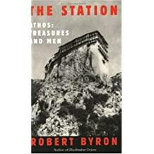The Station: Athos : Treasures and Men (Great Voyagers) by Robert Byron (2000-10-19)
