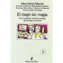El mago sin magia / the Magician Without Magic (Spanish Edition) by Mara Selvini Palazzoli (1986-04-02)