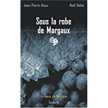 Sous la robe de Margaux
