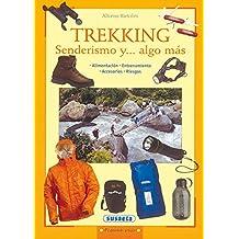 Trekking. Senderismo y... algo más (Pequeñas Joyas)