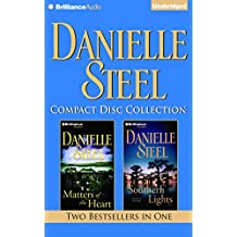 Danielle Steel CD Collection 3: Matters of the Heart, Southern Lights