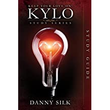 Keep Your Love on - Kylo Study Guide (Keep Your Love on Study Series)