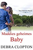 Maddies geheimes Baby (New Horizon Ranch – Mule Hollow 7)