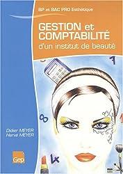 Gestion et comptabilité d'un institut de beauté BP et Bac Pro Esthétique, parfumerie, beauté