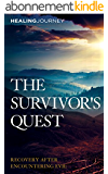 The Survivor's Quest: Recovery After Encountering Evil (English Edition)