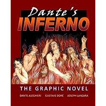 Dante's Inferno: The Graphic Novel by Joseph Lanzara (2012-02-12)