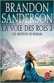 Amazon.fr - La Voie des Rois 2 (Les Archives de Roshar