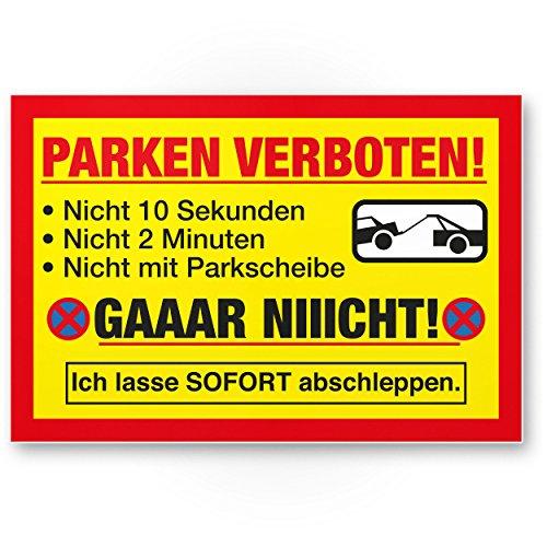 Parken Verboten Kunststoff Schild Lustig (30 x 20cm), Parkverbotsschild Privatparkplatz - Verbotsschild, Hinweisschild Parkplatz freihalten - Parkverbot Schild/Warnhinweis