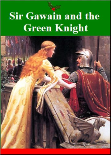 Sir Gawain and the Green Knight (English Edition)