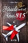 Miracle sur le vol XMAS815 + Bonus par Rivers