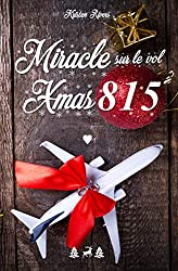 Miracle sur le vol XMAS815 + Bonus