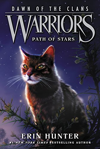 Warriors: Dawn of the Clans #6: Path of Stars por Erin Hunter