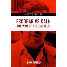 Escobar VS Cali (Gangland Mysteries)