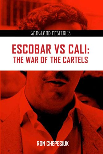 Escobar VS Cali (Gangland Mysteries) (English Edition) eBook ...