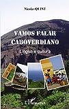 Vamos falar caboverdiano : Lingua e cultura