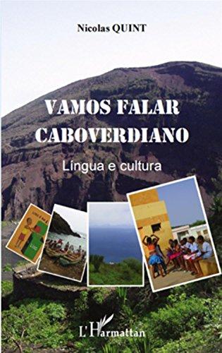 Vamos falar caboverdiano : Lingua e cultura par Nicolas Quint