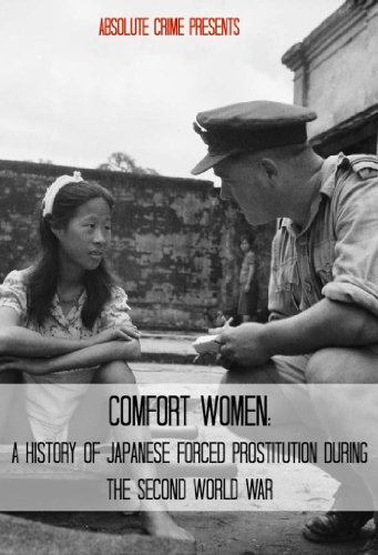 a history of comfort women in the second world war Image caption former comfort women at a regular but as young women during world war the importance of japan's war history and making the point that many.