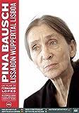 Pina Bausch - Lissabon Wuppertal Lisboa