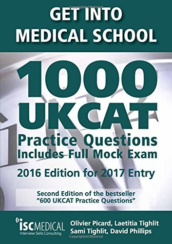 Get into Medical School - 1000 UKCAT Practice Questions. Include Full Mock Exam by Olivier Picard (2016-04-27)