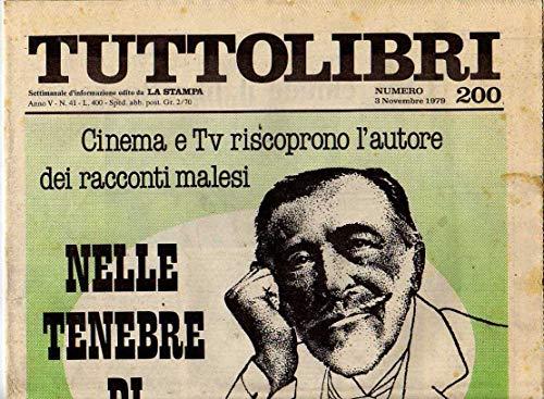 Tuttolibri n. 200 del Novembre 1979 Conrad, Bahro, Stefano Terra, Tournier