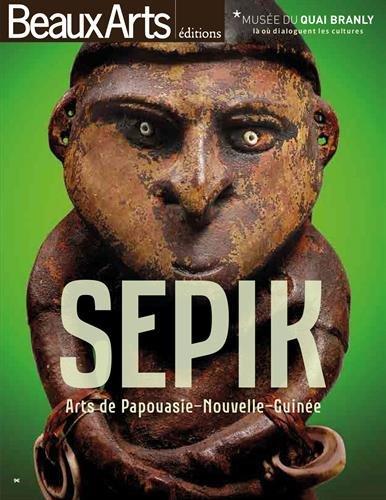 Sepik : Arts de Papouasie-Nouvelle-Guinée