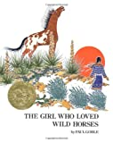 Girl Who Loved Wild Horses (Richard Jackson Books (Atheneum Hardcover)) by Paul Goble (2001-02-01)