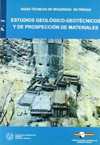 Estudios geologico-geotecnicos y de prospeccion de materiales por Aa.Vv.