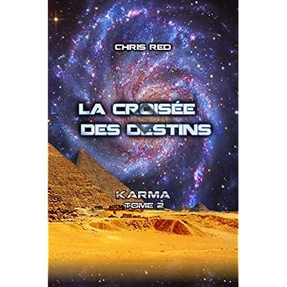 La croisée des Destins (Karma t. 2)