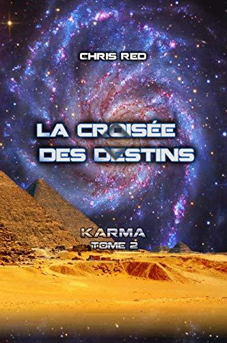 Couverture du livre La croisée des Destins (Karma t. 2)