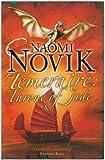 Throne of Jade (The Temeraire Series, Book 2) (Temeraire 2)