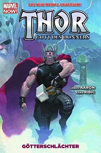 Thor - Gott des Donners, Bd. 1: Götterschlächter