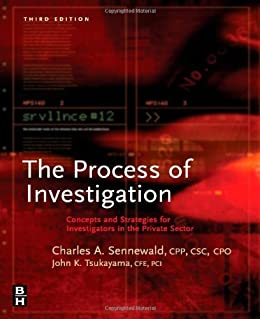 Process of Investigation: Concepts and Strategies for Investigators in the Private Sector par [Sennewald, Charles A., Tsukayama, John]