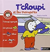 T'choupi Et Les Transports (French Edition) by Thierry Courtin (2012-02-09)
